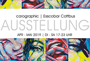 ausstellung, vernissage, märz 2019 cottbus, malerin, esscobar, layout, carolyn mielke, cottbus, Grafik, carographic